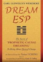 Dream ESP: The Secret of Prophetic...