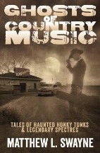 Ghosts of Country Music: Tales of...