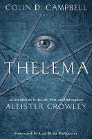 Thelema: An Introduction to the Life,...