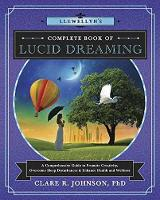 Llewellyn's Complete Book of Lucid...