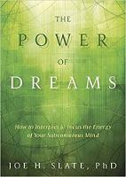 The Power of Dreams: How to Interpret...