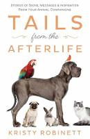 Tails from the Afterlife: Stories of...