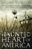 The Haunted Heart of America: ...