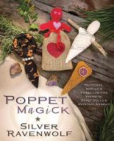 Poppet Magick: Patterns, Spells and...