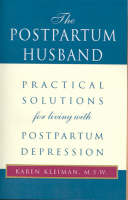 The Postpartum Husband: Practical...
