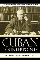 Cuban Counterpoints: The Legacy of...