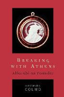 Breaking with Athens: Alfarabi as...