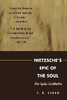 Nietzsche's Epic of the Soul: Thus...