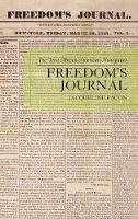 Freedom's Journal: The First...