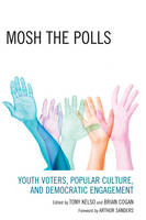 Mosh the Polls: Youth Voters, Popular...