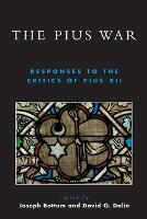 The Pius War: Responses to the ...
