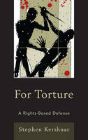 For Torture: A Rights-Based Defense