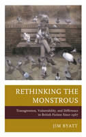 Rethinking the Monstrous:...