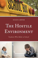 The Hostile Environment: Students Who...