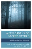A Philosophy of Sacred Nature:...