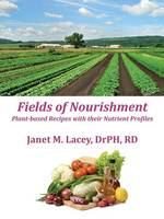 Fields of Nourishment: Plant-Based Recipes With Their Nutrient Profiles - Black&White