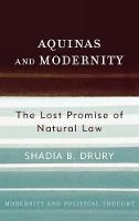Aquinas and Modernity: The Lost...