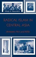 Radical Islam in Central Asia: ...