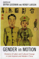 Gender in Motion: Divisions of Labor...