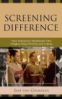 Screening Difference: How Hollywood's...
