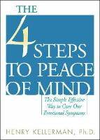 The 4 Steps to Peace of Mind: The...