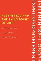 Aesthetics and the Philosophy of Art:...