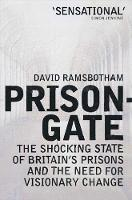 Prisongate: The Shocking State of...