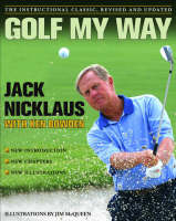 Golf My Way: The Instructional...