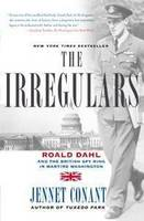 The Irregulars: Roald Dahl and the...