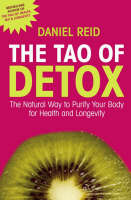 The Tao of Detox: The Natural Way to...
