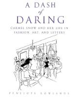 A Dash of Daring: Carmel Snow and Her...