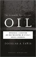 The Scramble for African Oil:...