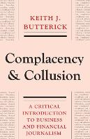 Complacency and Collusion: A Critical...