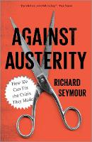 Against Austerity: How We Can Fix the...