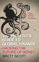 The Heretic's Guide to Global ...