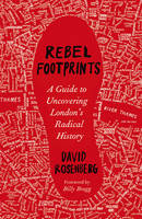 Rebel Footprints: A Guide to...