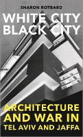 White City, Black City: Architecture...