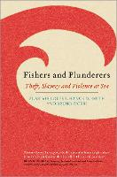 Fishers and Plunderers: Theft, ...