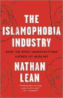 The Islamophobia Industry - Second...