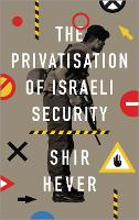 The Privatization of Israeli Security