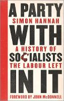 A Party with Socialists in It: A...