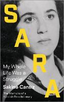 Sara: My Whole Life Was a Struggle