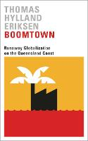 Boomtown: Runaway Globalisation on ...