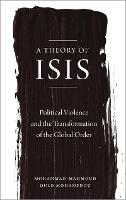 A Theory of ISIS: Political Violence...