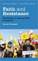 Faith and Resistance: The Politics of...