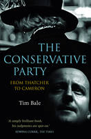 The Conservative Party: From Thatcher...