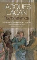 Transference: The Seminar of Jacques...