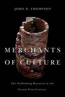Merchants of Culture: The Publishing...