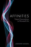 Affinities: Potent Connections in...