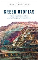 Green Utopias: Environmental Hope...